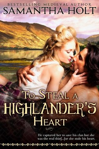 To Steal a Highlander's Heart (Highland Fae Chronicles #1)