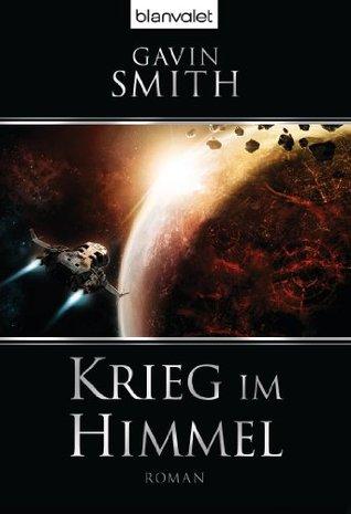 Krieg im himmel: roman (german edition) by Gavin Smith