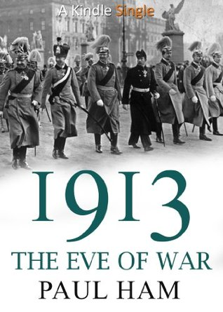 1913-the-eve-of-war