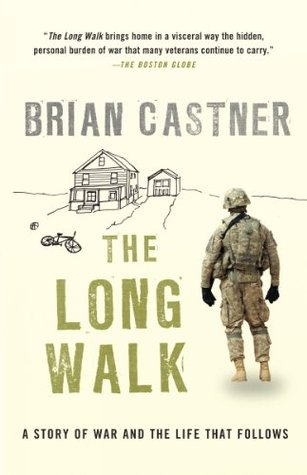 online store 6b387 89eab The Long Walk  A Story of War and the Life That Follows by Brian Castner