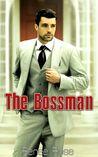 Download The Bossman (The Bossman, #1)