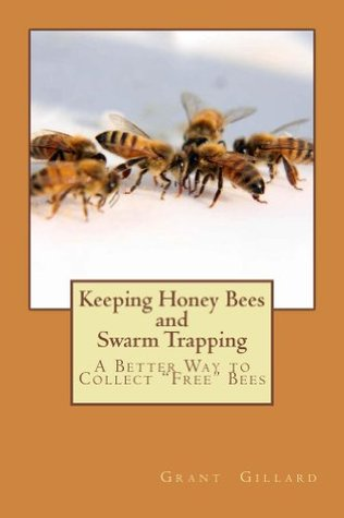 Keeping Honey Bees and Swarm Trapping Epub Download
