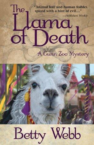 The Llama of Death by Betty Webb