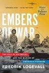 Embers of War: Th...