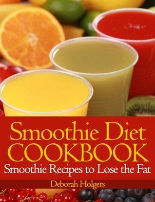 Smoothie Diet Cookbook