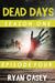 Dead Days: Episode Four