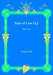Tails of Low I.Q.