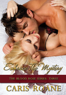 Embrace the Mystery (The Blood Rose, #3)