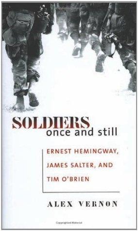 Soldiers Once and Still: Ernest Hemingway, James Salter ... | 284 x 475 jpeg 23kB