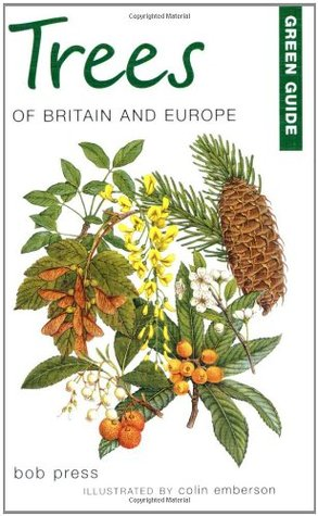 Green Guide: Trees of Britian and Europe