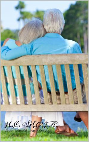 Short Tales Of Love In Old Age