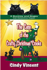 The Case of the Crafty Christmas Crooks by Cindy Vincent