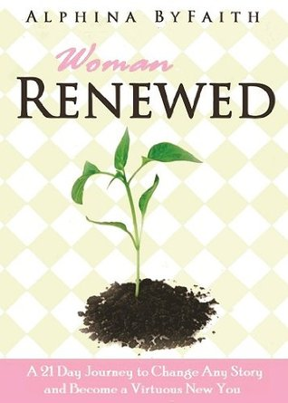 Woman Renewed (Life Renewed Series)