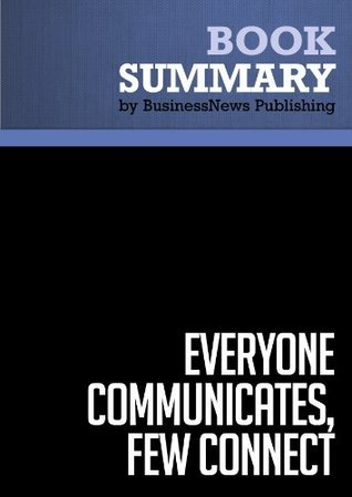 Summary: Everyone Communicates, Few Connect - John C. Maxwell: What the Most Effective Leaders Do Differently