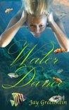 Water Dance (Sisterhood of the Ring)