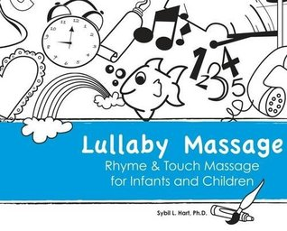 Lullaby Message: Rhyme & Touch Massage for Infants and Children