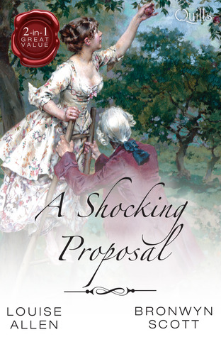 A shocking proposal/from ruin to riches/secrets of a gentleman escort by Louise Allen