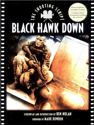 Black Hawk Down: The Shooting Script
