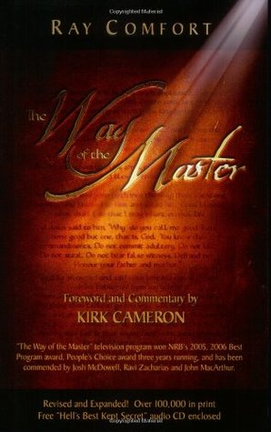Way Of The Master by Ray Comfort