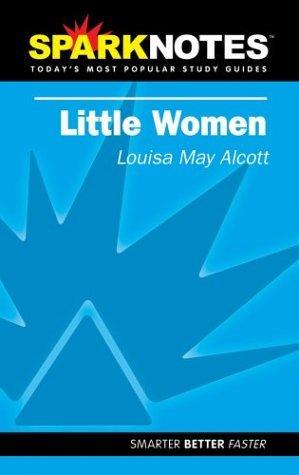 Little Women (SparkNotes Literature Guide)
