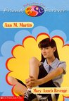 Mary Anne's Revenge (Baby-Sitters Club Friends Forever, #8)