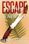 A New Life (Escape #1)