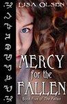 Mercy for the Fallen (The Fallen, #5)