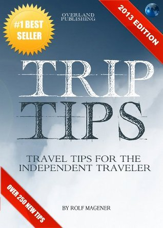 trip-tips-travel-tips-for-the-independent-traveler