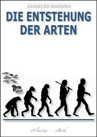 Die Entstehung der Arten (Illustriert)