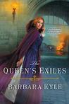 The Queen's Exiles (Thornleigh, #6)