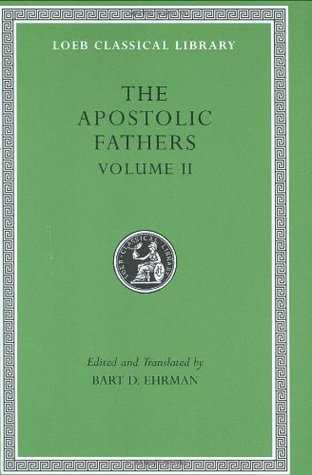 The Apostolic Fathers, Vol. 2 by Barnabas