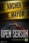 Open Season by Archer Mayor