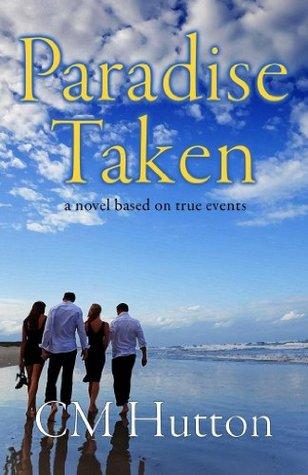 Paradise Taken(Paradise Taken 1)