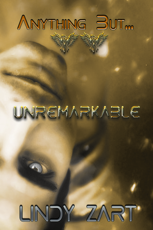 Unremarkable (Anything But, #2)