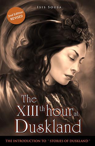 The XIIIth hour at Duskland