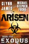 Exodus (Arisen, #5)