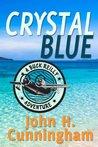 Crystal Blue (Buck Reilly Adventure #3)