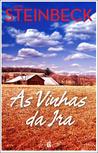 As Vinhas da Ira by John Steinbeck