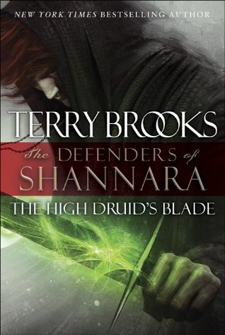 The High Druids Blade(The Defenders of Shannara 1)
