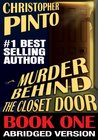 Murder Behind the Closet Door, Abridged, Book One (Detective Bill Riggins Paranormal Mysteries)