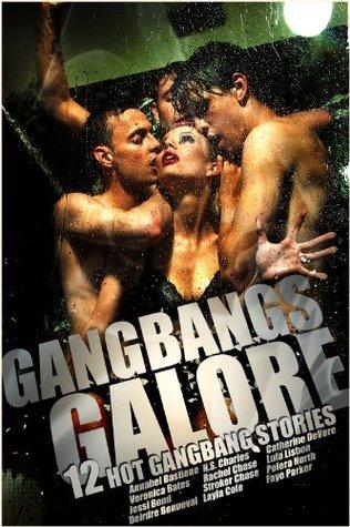 Gangbangs Galore (12 Hot Gangbang Stories)