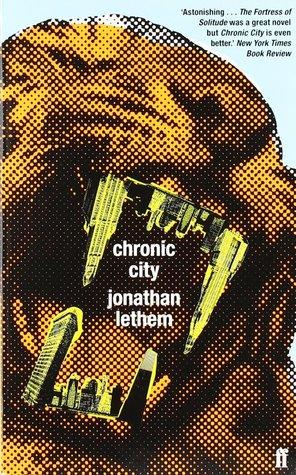 Chronic City by Jonathan Lethem
