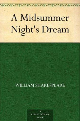 A Midsummer Night's Dream (仲夏夜之梦)