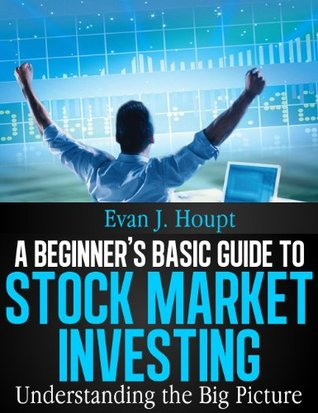 A Beginner's Basic Guide to Stock Market Investing