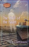 The Thrill of the Haunt (A Haunted Guesthouse Mystery)