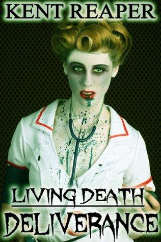 Living Death: Deliverance