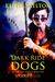 Dark Ride Dogs  (Zero Dog Missions #2)
