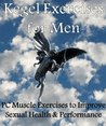 Kegel Exercises for Men: PC Muscle Exercises to Improve Sexual Health & Performance