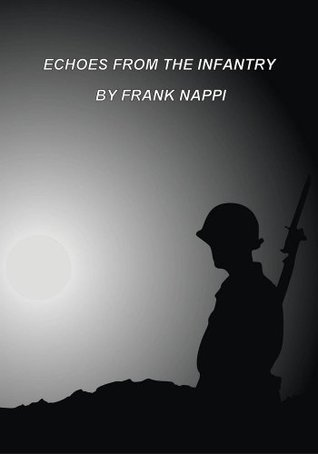 Echoes from the Infantry
