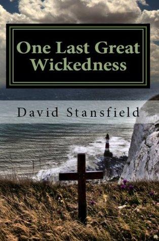 One Last Great Wickedness